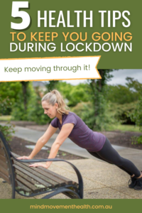 5 Health Tips to Keep You Going During Lockdown